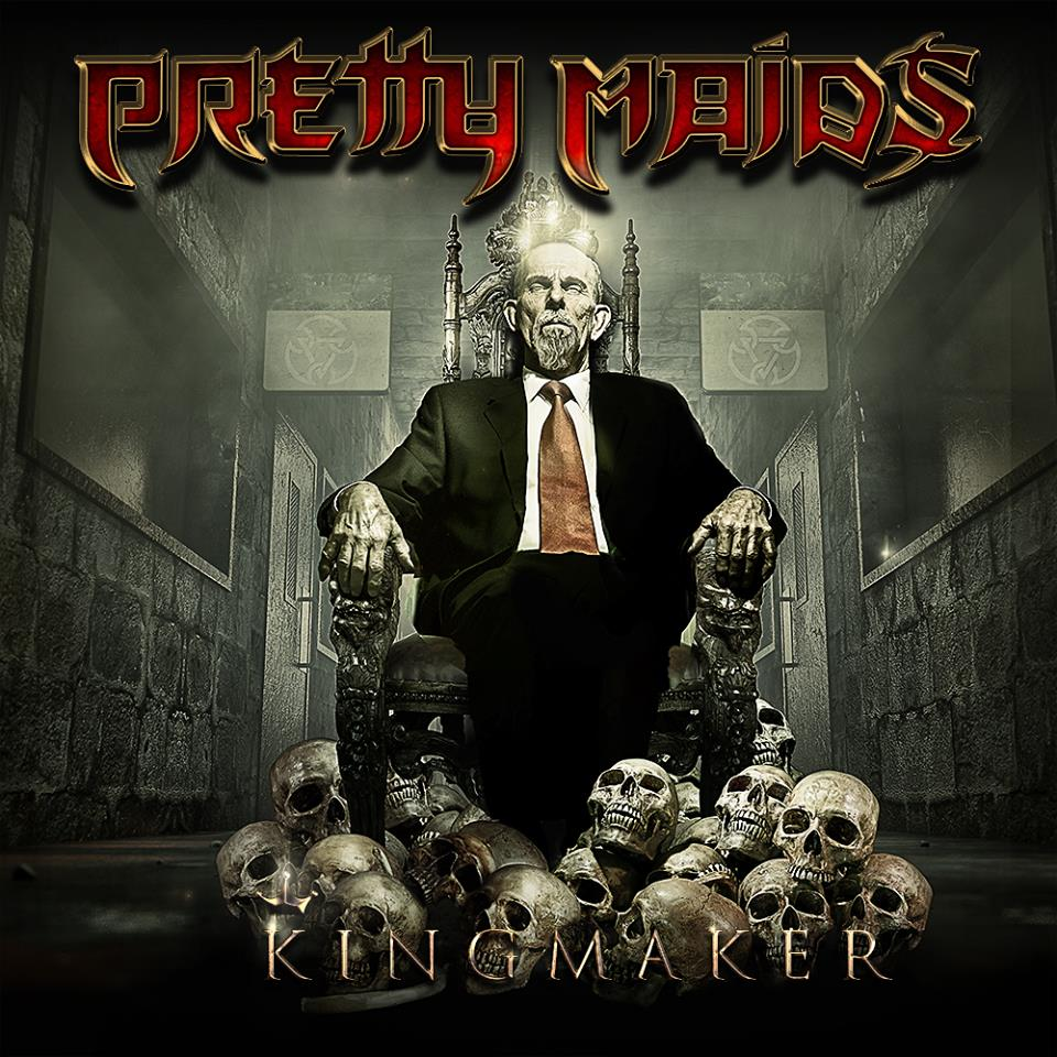 pretty maids-kingmaker
