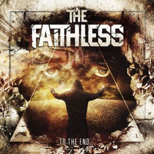 the faithless - to the end