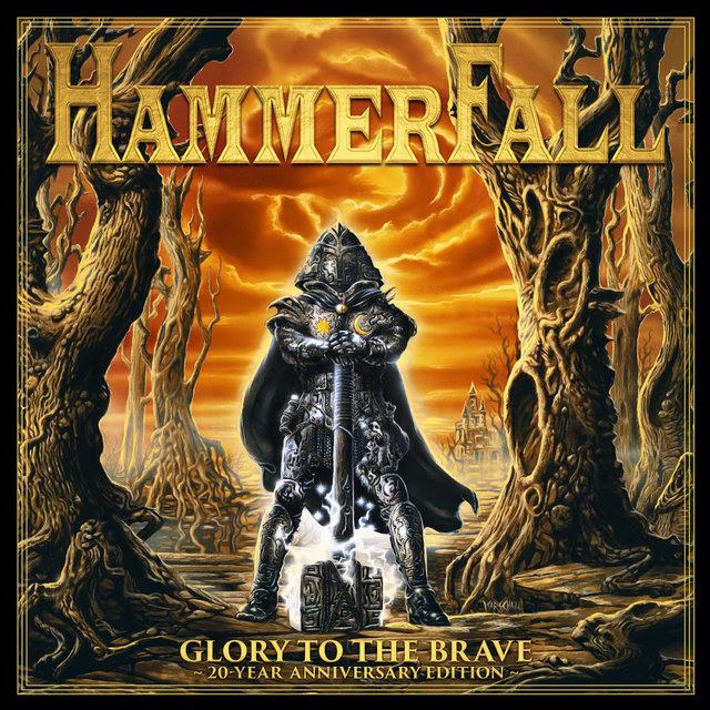 hammerfall - glory to the brave anniversary