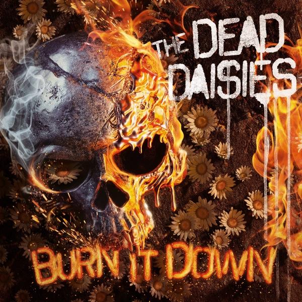 the dead daisies - burn it down
