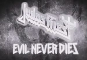 judas priest - evil never dies