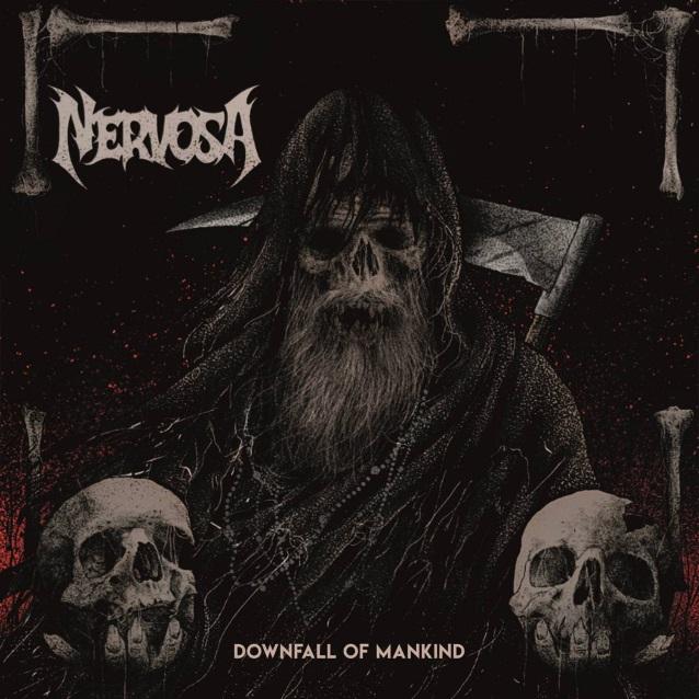 nervosa-downfall of mankind