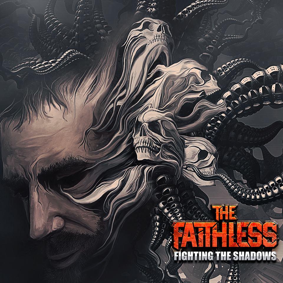 the faithless - fighting the shadows
