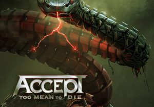 accept too mean to die
